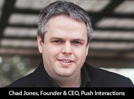 thesiliconreview-chad-jones-ceo-push-interactions-18