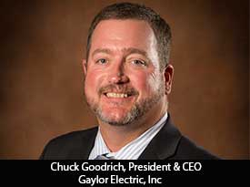thesiliconreview-chuck-goodrich-ceo-gaylor-electric-inc-18