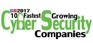 10 Fastest Growing Cyber Security Companies 2017 Listing