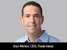 thesiliconreview-dan-mirkin-ceo-trade-ideas-21.jpg