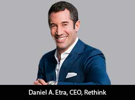 'We are committed to inspire and empower individuals with developmental disabilities and those who support them,' says Daniel A. Etra, CEO of Rethink