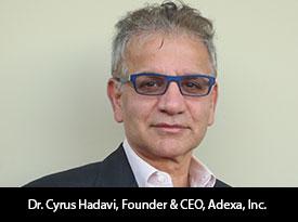 thesiliconreview-dr-cyrus-hadavi-ceo-adexa-2017