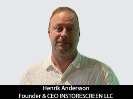 Henrik Andersson, INSTORESCREEN LLC Founder and CEO: 'Our Vision is to Drive Intelligent Retail Media Technology Innovation into the Future and Beyond'