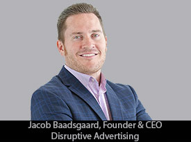 thesiliconreview-jacob-baadsgaard-ceo-disruptive-advertising-1