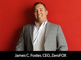 thesiliconreview-james-c-foster-ceo-zerofox-18