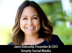 Jami Eidsvold, Founder and CEO of Smarty Social Media: 'Our charge is to use the power of social media to reach and educate people, connect them to our clients' products and services and ignite them to action'