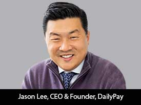 thesiliconreview-jason-lee-ceo-dailypay-21.jpg