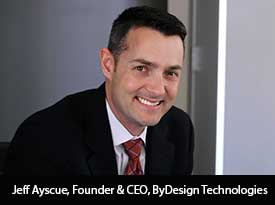 thesiliconreview-jeff-ayscue-ceo-bydesign-technologies-18