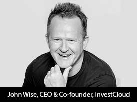 thesiliconreview-john-wise-ceo-investcloud-21.jpg