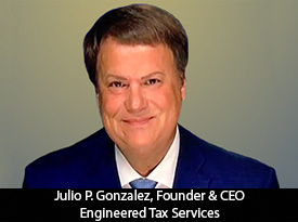 thesiliconreview-julio-p-gonzalez-ceo-engineered-tax-services-20.jpg