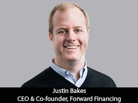 thesiliconreview-justin-bakes-ceo-forward-financing-21.jpg