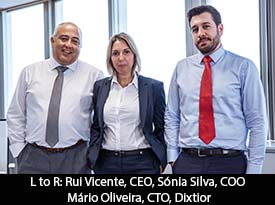 An Interview with Rui Vicente, Dixtior Consulting CEO/Founding Partner: 'We Combine Business Consultancy with Latest-Generation Technologies to Create Solutions Shaped to your World'