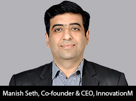 thesiliconreview-manish-seth-ceo-innovationm-19
