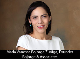 An Interview with Marla Vanessa Bojorge Zúñiga, Bojorge & Associates Founder: 'I Felt in a Box and Wanted to Fly and Discover the World'
