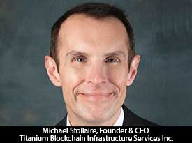 thesiliconreview-michael-stollaire-ceo-titanium-blockchain-infrastructure-services-inc-18
