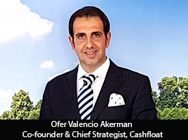 thesiliconreview-ofer-valencio-akerman-co-founder-cashfloat-2018