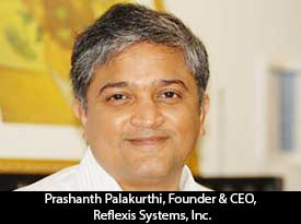 thesiliconreview-prashanth-palakurthi-ceo-reflexis-systems-inc-17
