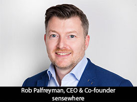 thesiliconreview-rob-palfreyman-ceo-sensewhere-19