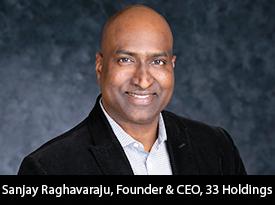 thesiliconreview-sanjay-raghavaraju-ceo33-holdings-20.jpg