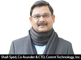 thesiliconreview-shafi-syed-co-founder-corent-technology-inc-17