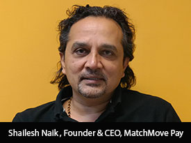 thesiliconreview-shailesh-naik-founder-ceo-match-move-pay-18