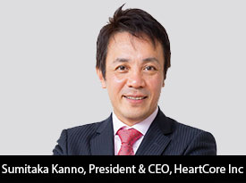 In Conservation with Sumitaka Kanno, HeartCore Inc President and CEO: 'We Enable you to Provide the Best Content Optimized for Each Customer by Analyzing what Website Visitors are Looking for and Expecting'