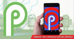 siliconreview-android-p-will-introduce-gesture-controls-similar-to-iphone