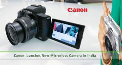 Canon launches a new Mirrorless camera in India