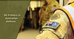 siliconreview-3d-printers-in-australian-defence