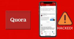 Quora under cybersecurity threat! It confirms the stealing of personal data of 100 million users