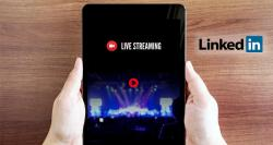 LinkedIn to Introduce a New Live Video Streaming Service